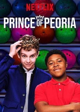 《皮奥里亚王子 第二季》全集/Prince of Peoria Season 2在线观看