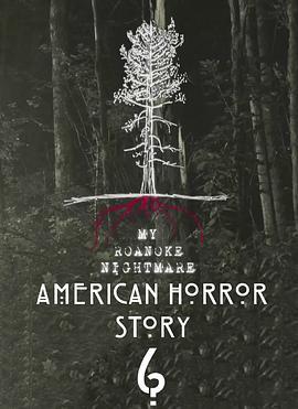 美国恐怖故事:洛亚诺克 第六季的海报