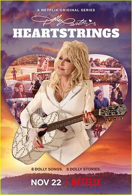 《多莉·帕顿:拨动心弦 第一季》全集/Dolly Parton's Heartstrings Season 1在线观看