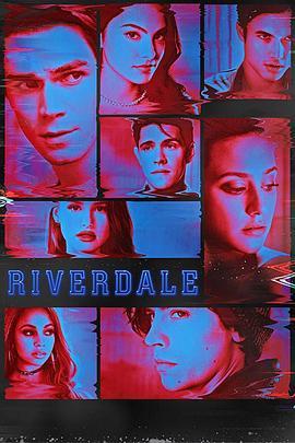 《河谷镇 第四季》全集/Riverdale Season 4在线观看