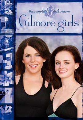 吉尔莫女孩 第六季的海报