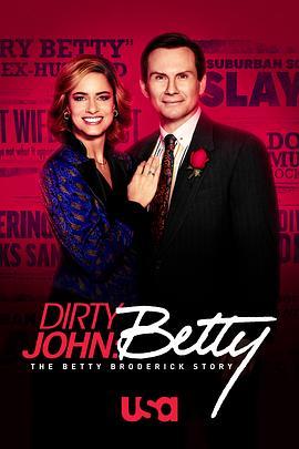 肮脏的约翰:贝蒂·布罗德里克故事 第二季的海报