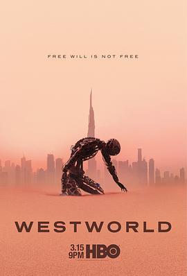 《西部世界 第三季》全集/Westworld Season 3在线观看