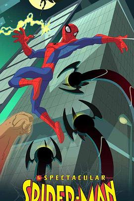 《神奇蜘蛛侠 第一季》全集/The Spectacular Spider-Man Season 1在线观看