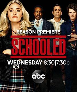 《校园时代 第二季》全集/Schooled Season 2在线观看