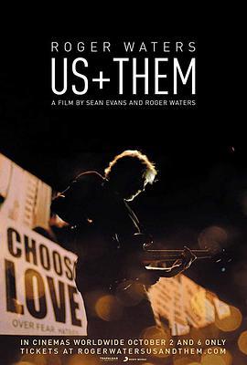 罗杰·沃特斯:我们+他们的海报