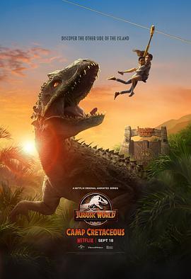 侏罗纪世界:白垩纪营地的海报