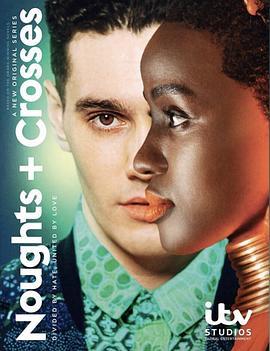 《跨爱 第一季》全集/Noughts + Crosses Season 1在线观看