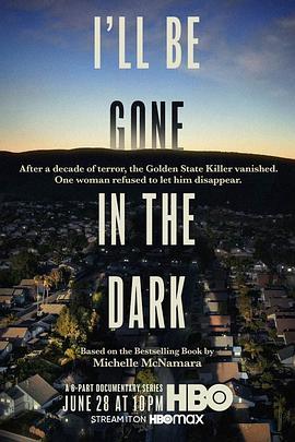 《我将消失在黑暗中 第一季》全集/I'll Be Gone in the Dark Season 1在线观看