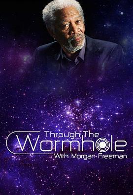 与摩根·弗里曼一起穿越虫洞 第二季的海报