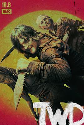 《行尸走肉 第十季》全集/The Walking Dead Season 10在线观看