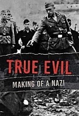 真正的邪恶:纳粹的形成 第一季的海报